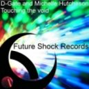 D-Gate & Michelle Hutcheson - Touching The Void (Original Mix)