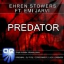 Ehren Stowers Feat Emi Jarvi - Predator (Original Mix)