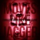 Maroon 5 & Xtina vs. Modjo  - Moves Like Lady Jagger (Brian Cua Mashup Mix)