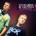 DJ Kuba & NE!TAN ft. Anna Montgomery - Take It To The Top  (Funkwell Remix)