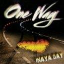 Inaya Day  - One Way  (Etienne Ozborne Remix)