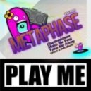 Metaphase - Make Me Feel