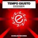 Tempo Giusto - Dodger (Original Mix)