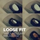 Loose Fit - Table Beggar (Ripperton\'s Raw Remix)