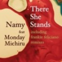 Namy feat. Monday Michiru - There She Stands (Namy Urban Long Mix)
