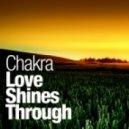 Chakra - Love Shines Through (Danjo & Styles Remix)