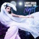 Lady Gaga - Marry The Night (Cosmic Dawn Club Mix)