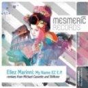 Ellez Marinni - My Name EZ (Shiftone Remix)