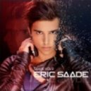 Eric Saade - Hotter Then Fire