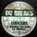 DC Breaks - Emperor (Original Sin Remix)