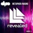 Dyro - Metaphor (Original Mix)