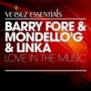 Barry Fore & Mondello G & Linka - Love in the Music (Barry Fore Rework)