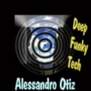 Alessandro Otiz - Musique De La Funk (Original Mix)