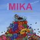 Mika - Relax (Max Fonaroff Bootleg)