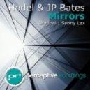 Hodel & JP Bates - Mirrors