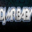 DjMrBaby - Bust Ear Session