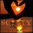 Scotty - Feel Alive (Edit Mix)