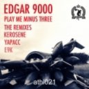 Edgar 9000 - Play Me Minus Three (Yapacc Remix)