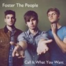 Foster The People - Call It What You Want (Planet Of Sound Club Mix)