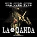 The Cube Guys - La Banda
