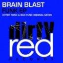 Brain Blast - Hyper Funk