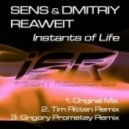 Sens & Dmitriy Reaweit - Instants of Life (Original Mix)