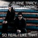 Macho & Djane Tracy - So Real (Instrumental)