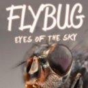 Flybug - Bad Associations (Original Mix)