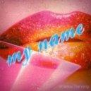 My NamE - Shadow Dancing (Original Mix)