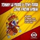 Tommy La Pierre & Tony Terra  -  Love From Spain (Cat Alive Remix)