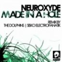 Neuroxyde - Made in A Hole (Original Mix)