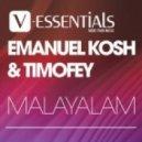 Timofey & Emanuel Kosh - Malayalam (Original Mix)