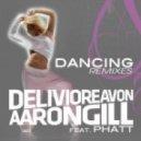 Delivio Reavon & Aaron Gill feat. Phatt  -  Dancing (Mirwais & David Gravell Remix)