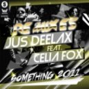 Jus Deelax feat. Celia Fox - Something (2011 Dani Masi and Alex Barrera Full Vocal Mix)