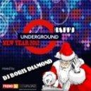 Dj Boris D1AMOND - Happy Underground New Year 2012