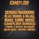 Mijail, Blas Marin, Sergio Navarro - Make Some Noice (Antonio Jimenez Remix)