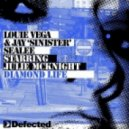 Louie Vega feat. Julie McKnight - Diamond Life (Richard Earnshaw Remix)