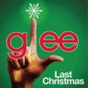 Glee Cast - Last Christmas (Ramy BlaZin Remix)