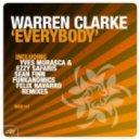 Warren Clarke - Everybody (Yves Murasca, Ezzy Safaris Eivissa Club Mix)