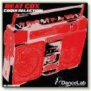 Coqui Selection - Beat Cox (Original Mix)