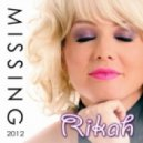 Rikah - Missing 2012 (Tale & Dutch Edit)