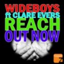 Wideboys feat. Clare Evers - Reach Out Now (Amsterdam Mix)
