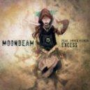 Moonbeam feat. Pryce Oliver - Excess (Original Mix)