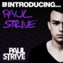 Paul Strive - No Satisfaction (Original Mix)