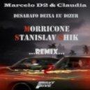 Marcelo D2 & Claudia - Desabafo Deixa Eu Dizer (DJ Morricone & Stanislav Shik Remix)