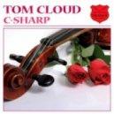 Tom Cloud - C-Sharp (Original Mix)