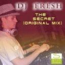 Dj Fresh - The Secret (Original Mix)
