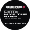 Active Line Six - Long live the King (Original mix)