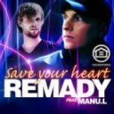 Remady Feat. Manu. L - Save Your Heart (Laurent Wolf Dub Remix)
