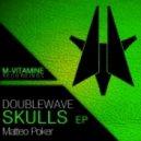 Doublewave - Doublewave - Skulls (Original Mix)